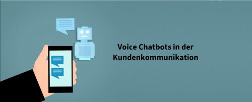 Voice Chatbots in der Kundenkommunikation